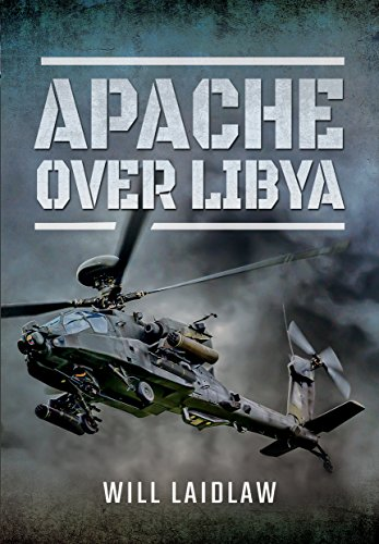 Apache Over Libya By Will Laidlaw