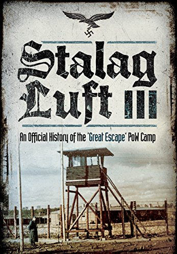 Stalag Luft III By John Grehan