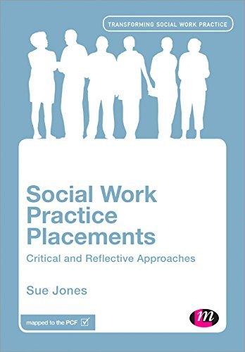 Social Work Practice Placements By Sue Jones