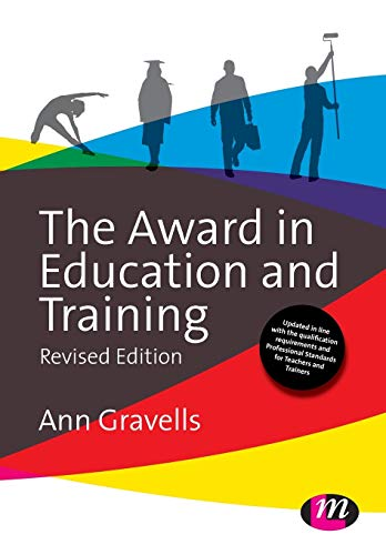The Award in Education and Training (Further Education and Skills) By Ann Gravells