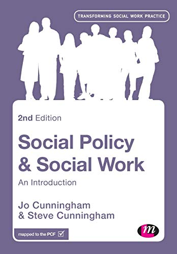 Social Policy and Social Work By Jo Cunningham