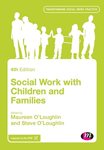Social Work with Children and Families By Maureen O'Loughlin