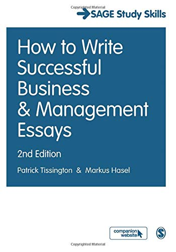 How to Write Successful Business and Management Essays By Patrick Tissington