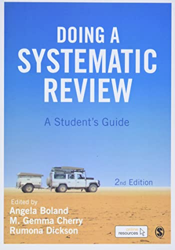 Doing a Systematic Review By Edited by Angela Boland