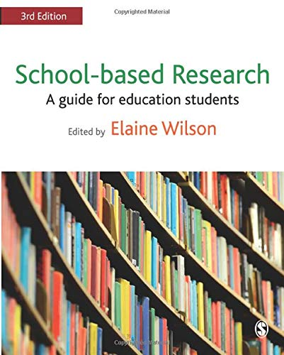 School-based Research By Edited by Elaine Wilson