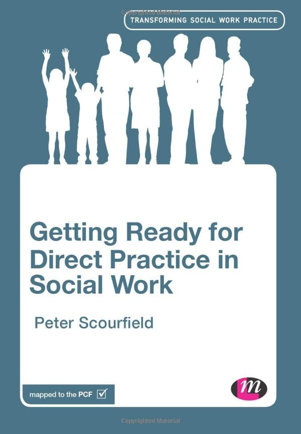 Getting Ready for Direct Practice in Social Work By Peter Scourfield