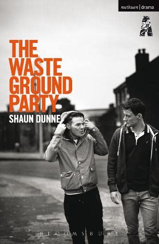 The Waste Ground Party By Shaun Dunne