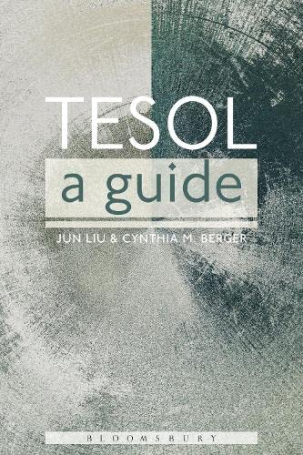 TESOL: A Guide By Jun Liu