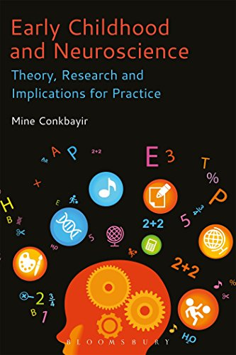 Early Childhood and Neuroscience By Mine Conkbayir