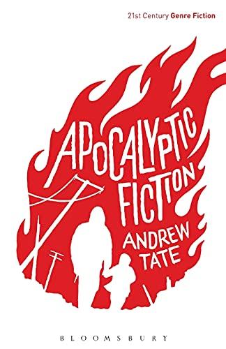 Apocalyptic Fiction par Andrew Tate (Lancaster University, UK)