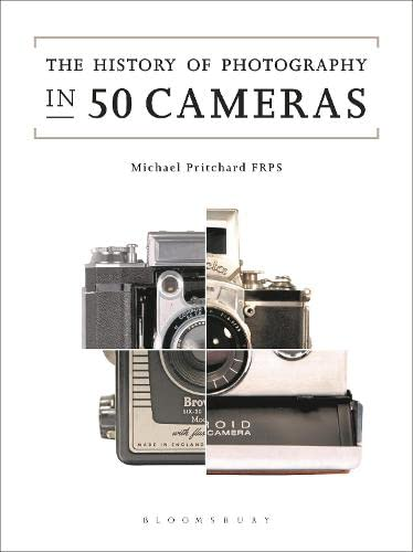 The History of Photography in 50 Cameras By Michael Pritchard