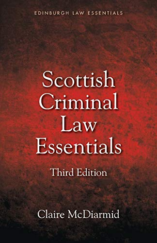 Scottish Criminal Law Essentials By Claire McDiarmid