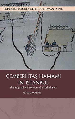 The Cemberlitas Hamami in Istanbul By Nina Macaraig