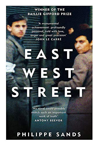 East West Street: Non-fiction Book of the Year 2017 By Philippe Sands, QC