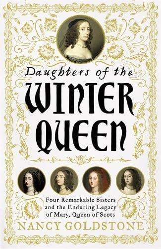 Daughters of the Winter Queen von Nancy Goldstone