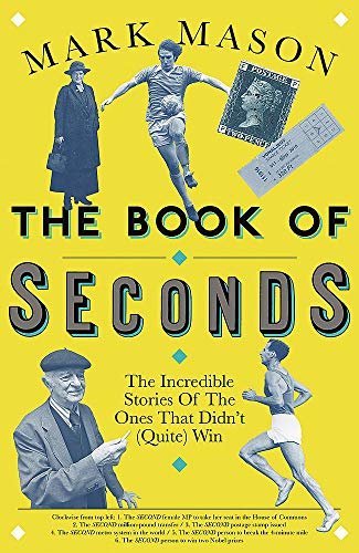The Book of Seconds By Mark Mason
