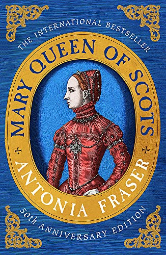 Mary Queen Of Scots By Lady Antonia Fraser