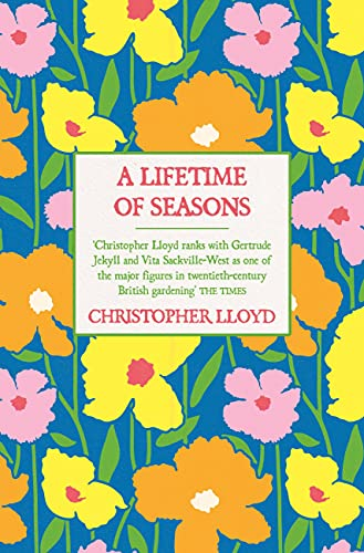 A Lifetime of Seasons By Christopher Lloyd