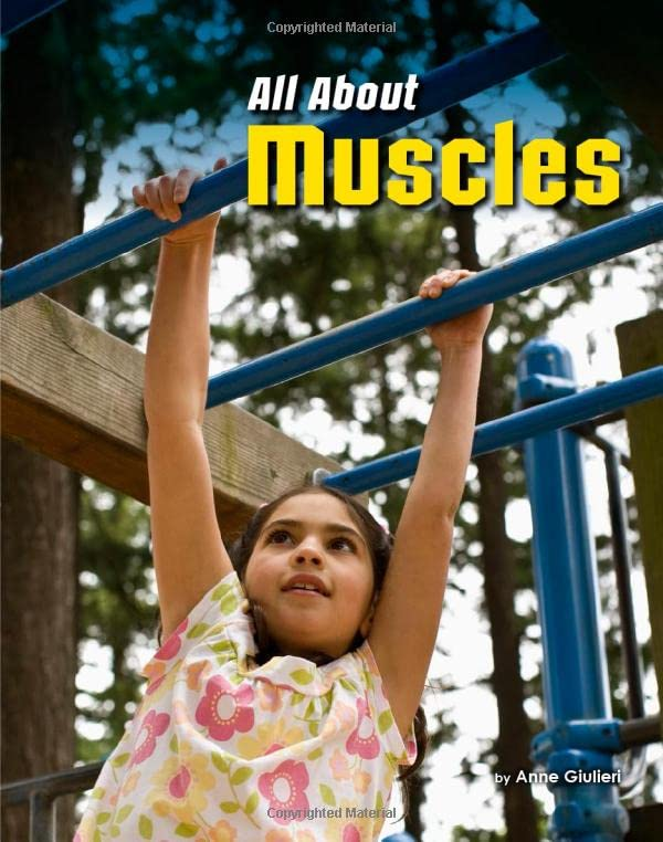 All About Muscles By Anne Giulieri