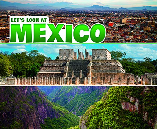 Let's Look at Mexico By A.M. Reynolds