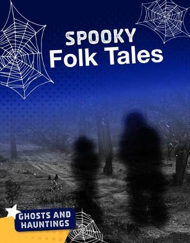Spooky Folk Tales By Blake Hoena