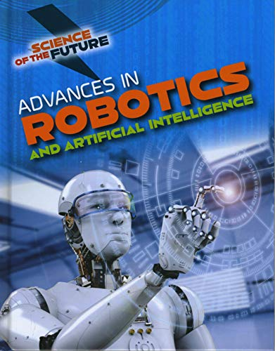 Advances in Robotics and Artificial Intelligence By Tom Jackson