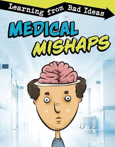 Medical Mishaps By Elizabeth Pagel-Hogan