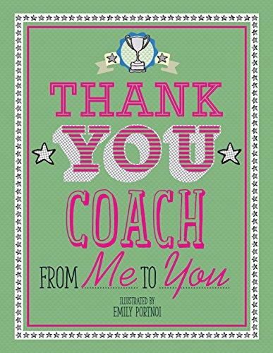 Thank You Coach By Emily Portnoi
