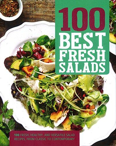 100 Best Fresh Salads By Parragon Books