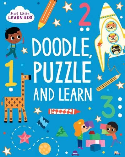 Start Little Learn Big Doodle, Puzzle and Learn By Susan Fairbrother