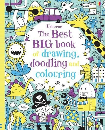 The Best Big Book of Drawing, Doodling & Colouring By Various