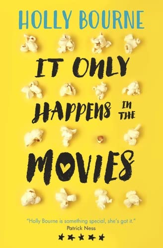 It Only Happens in the Movies von Holly Bourne