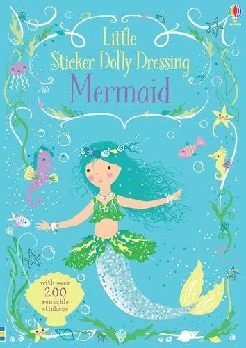 Little Sticker Dolly Dressing Mermaid By Fiona Watt