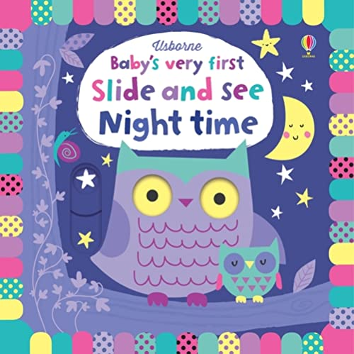 Baby's Very First Slide and See Night Time By Fiona Watt