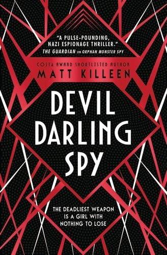 Devil, Darling, Spy By Matt Killeen