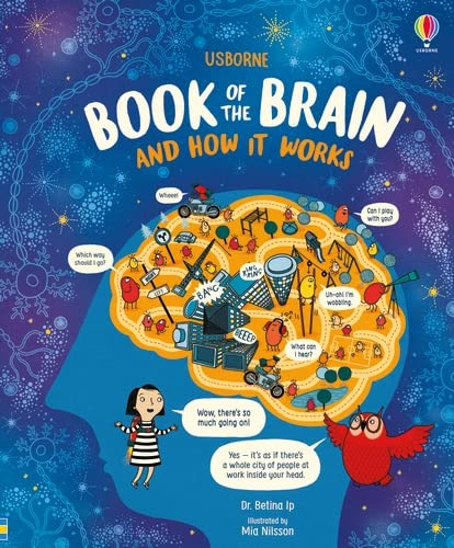 Usborne Book of the Brain and How it Works By Mia Nilsson