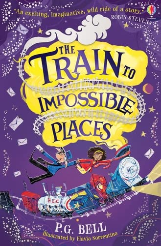 The Train to Impossible Places By P. G. Bell