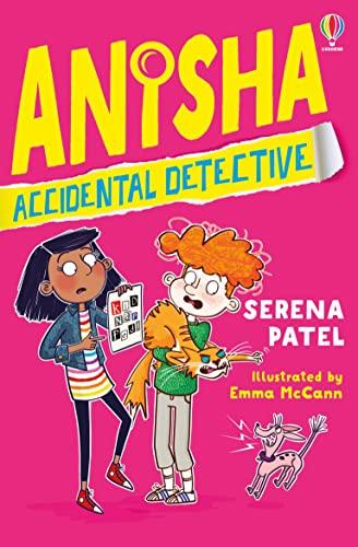 Anisha, Accidental Detective By Serena Patel