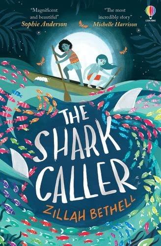 The Shark Caller By Zillah Bethell