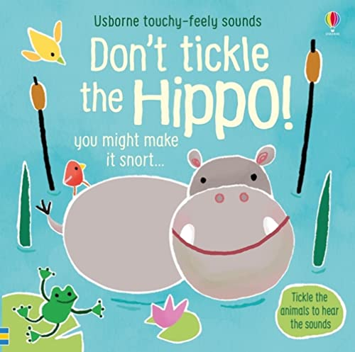 Don't Tickle the Hippo! By Sam Taplin