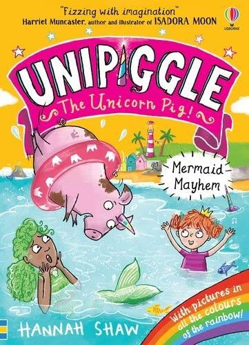 Unipiggle: Mermaid Mayhem By Hannah Shaw