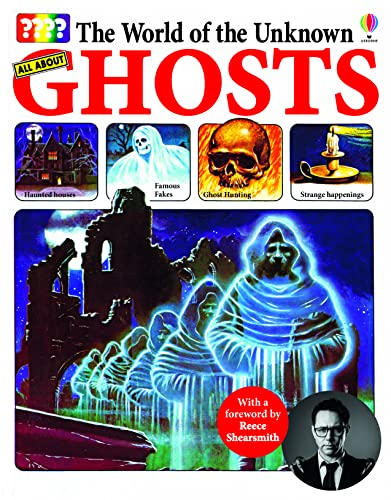 World of the Unknown: Ghosts By Christopher Maynard