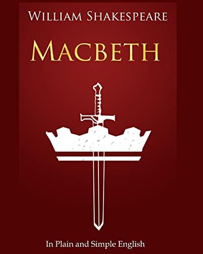 Macbeth in Plain and Simple English von William Shakespeare