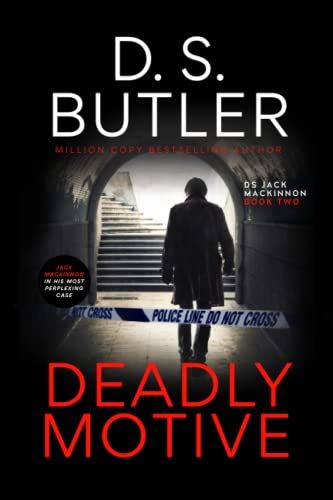 Deadly Motive (DS Jack Mackinnon): Volume 1 by Butler, Dr D S Book The Cheap