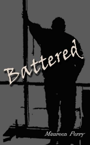 Battered By Maureen Perry