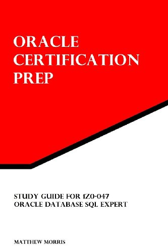 Study Guide for 1z0-047 By Matthew Morris