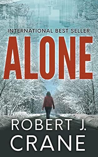 Alone By Robert J. Crane