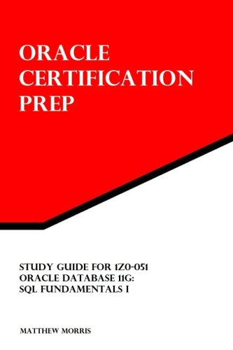 Study Guide for 1z0-051 By Matthew Morris