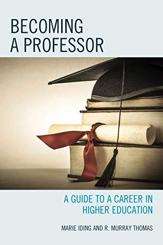 Becoming a Professor By Marie K. Iding