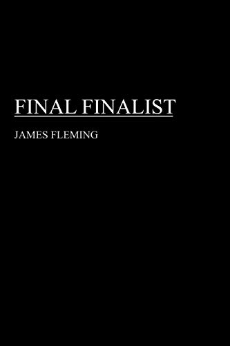 Final Finalist By James Fleming